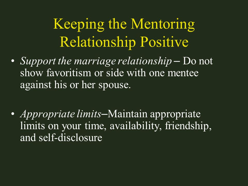 Keeping the Mentoring Relationship Positive
