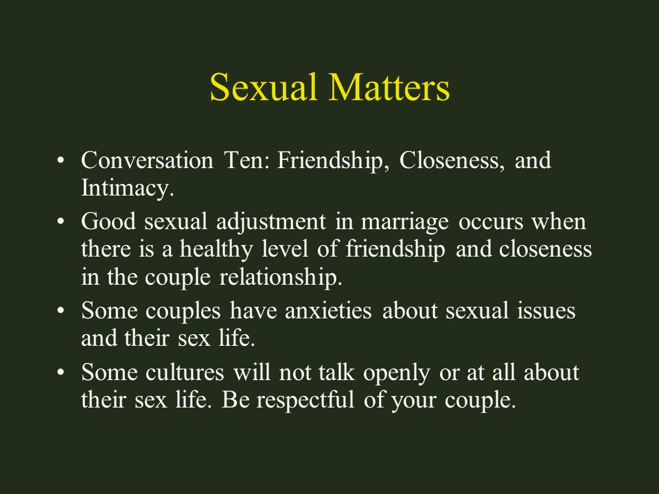 Sexual Matters Conversation Ten: Friendship, Closeness, and Intimacy.