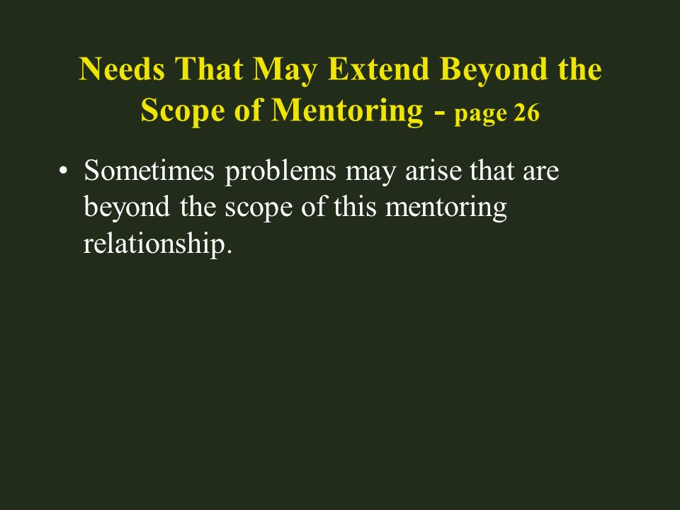 Needs That May Extend Beyond the Scope of Mentoring - page 26