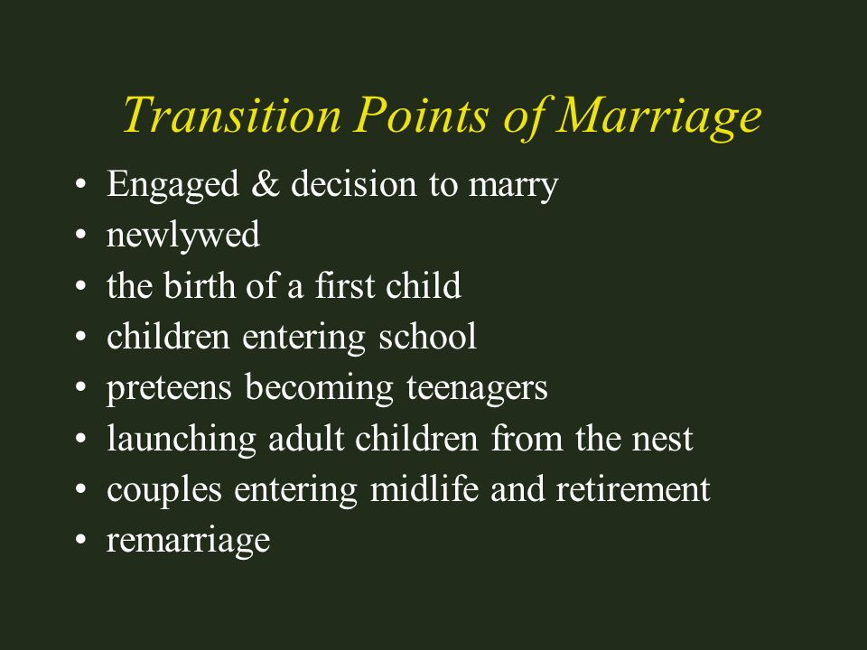 Transition Points of Marriage