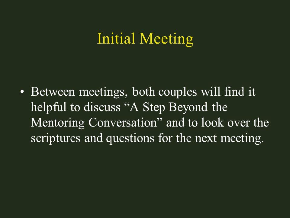 Initial Meeting