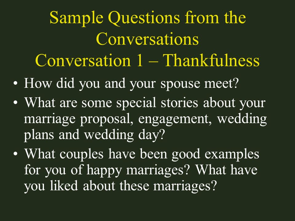 Sample Questions from the Conversations Conversation 1 – Thankfulness