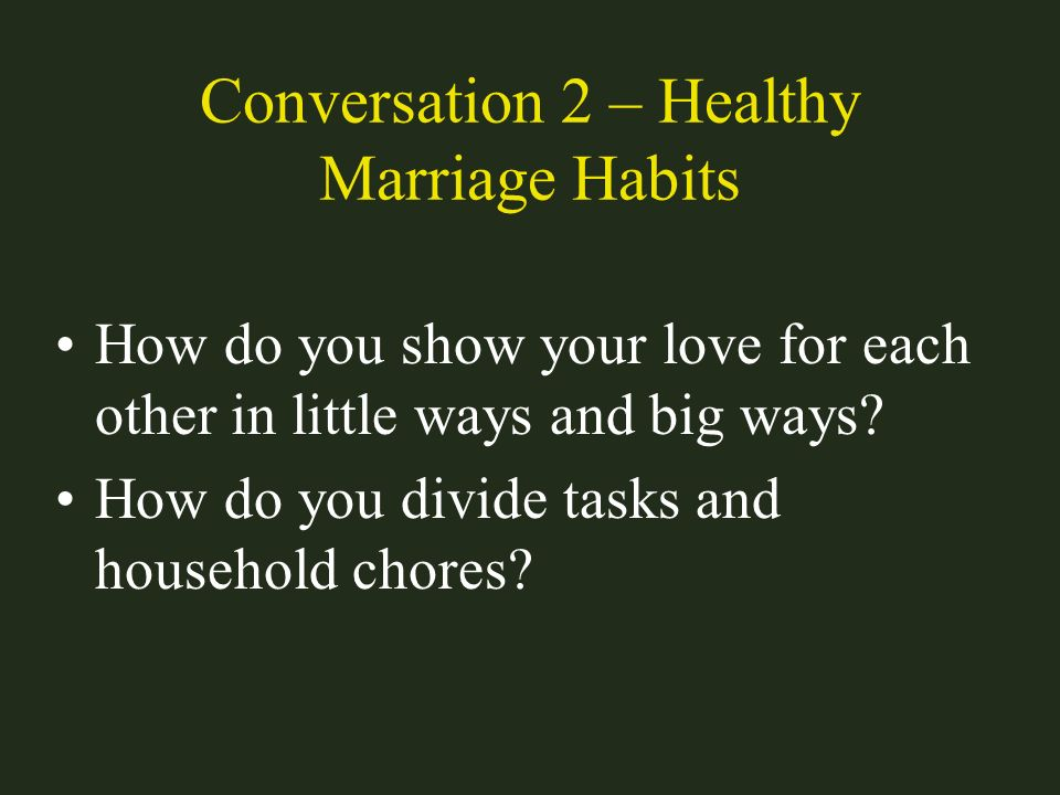 Conversation 2 – Healthy Marriage Habits