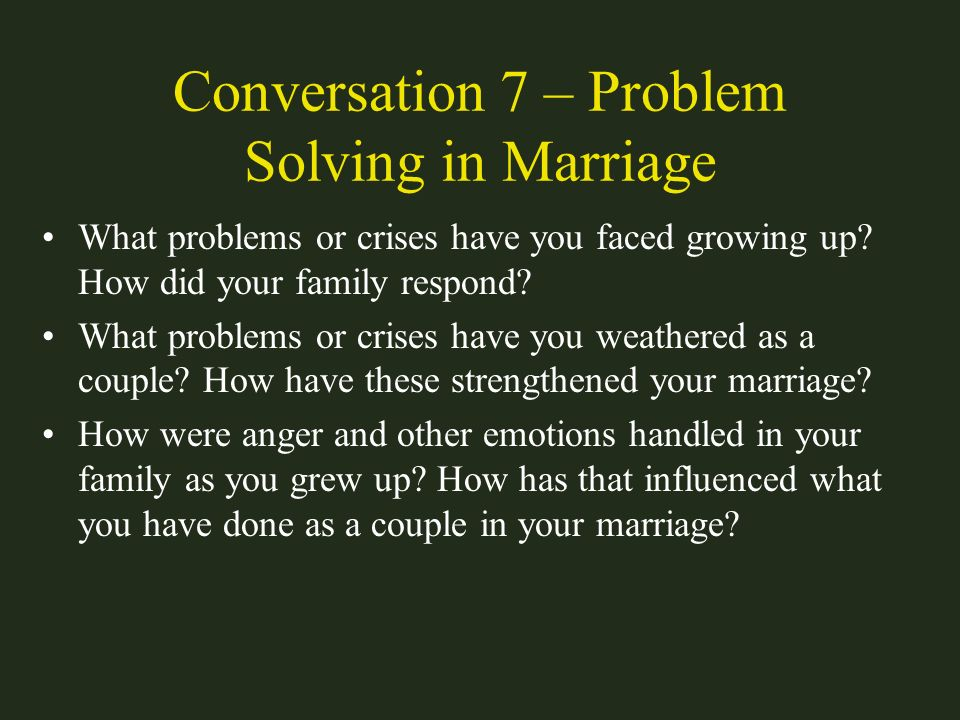 Conversation 7 – Problem Solving in Marriage