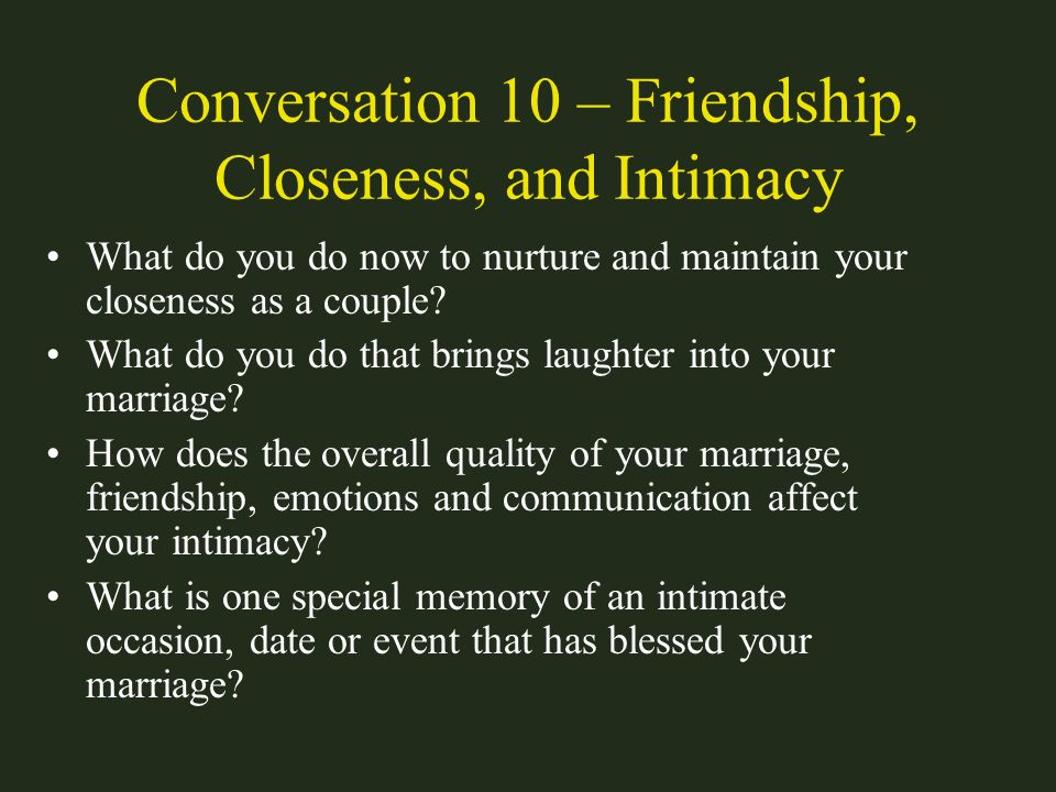 Conversation 10 – Friendship, Closeness, and Intimacy
