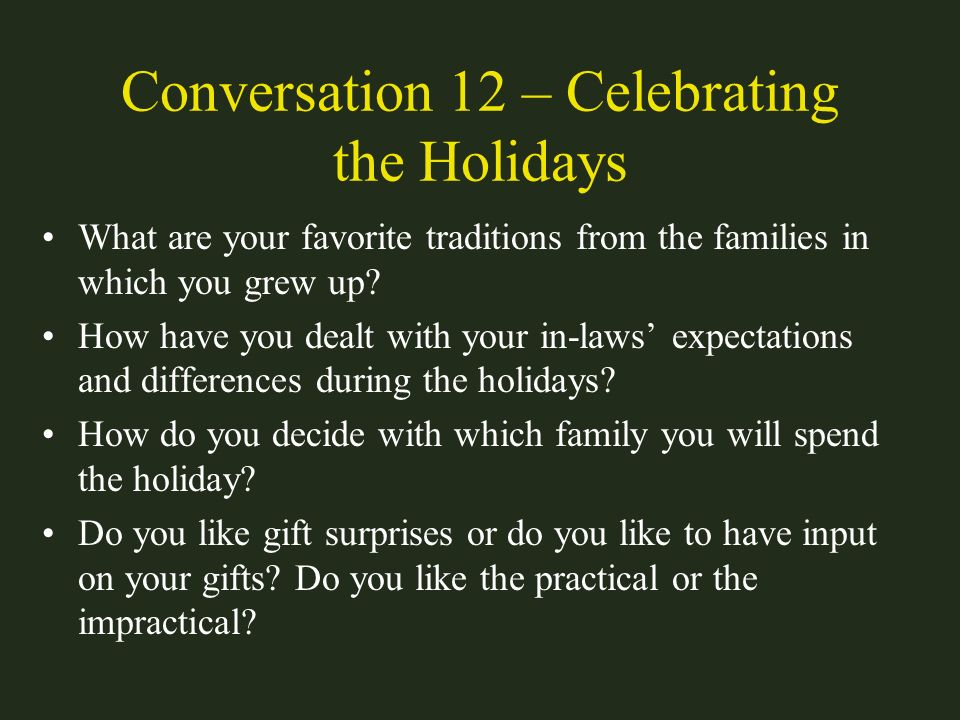 Conversation 12 – Celebrating the Holidays