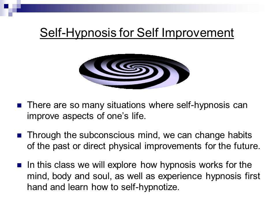Self-Hypnosis for Self Improvement