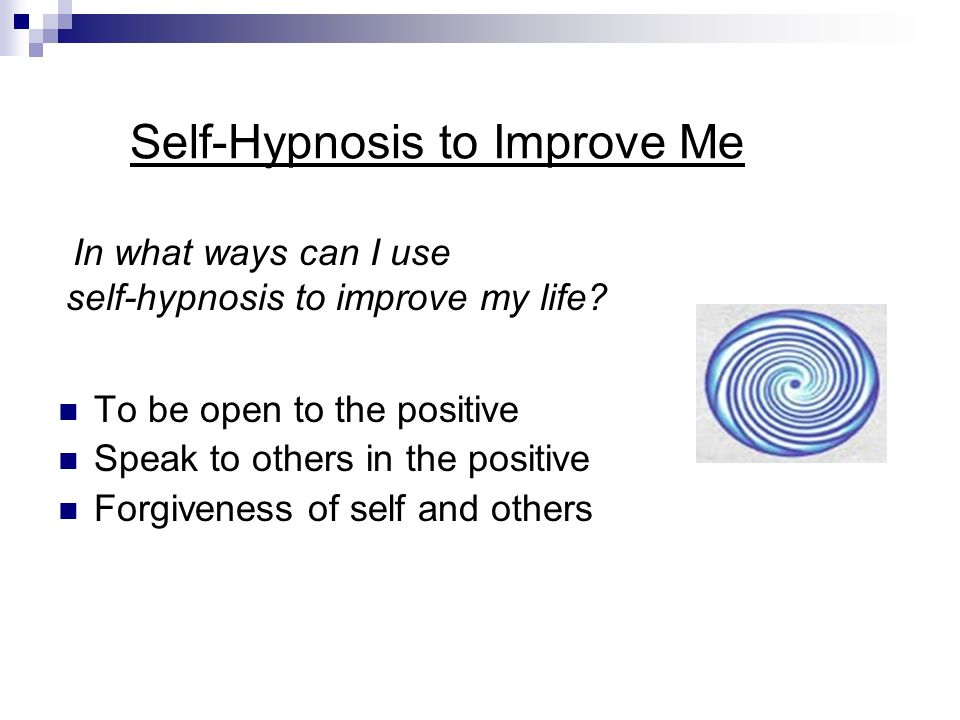 Self-Hypnosis to Improve Me