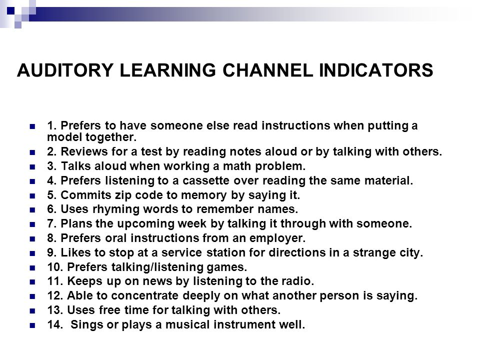 AUDITORY LEARNING CHANNEL INDICATORS