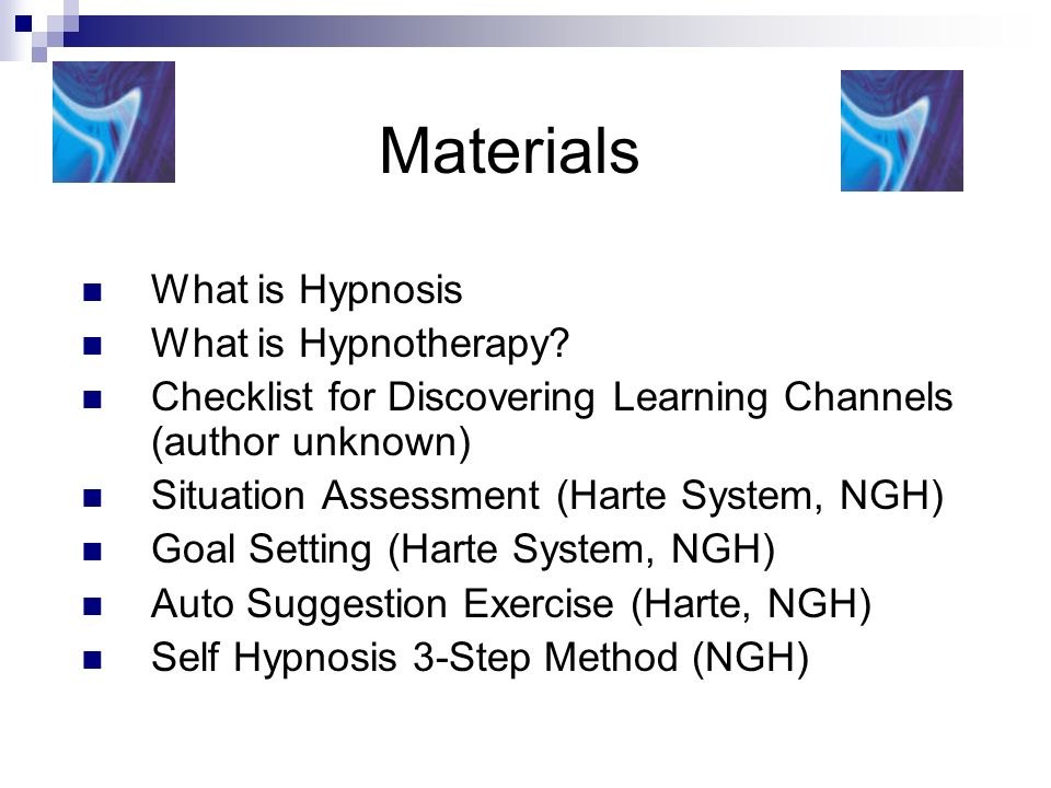 Materials What is Hypnosis What is Hypnotherapy