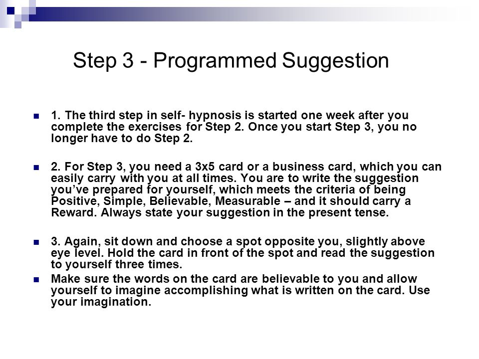 Step 3 - Programmed Suggestion