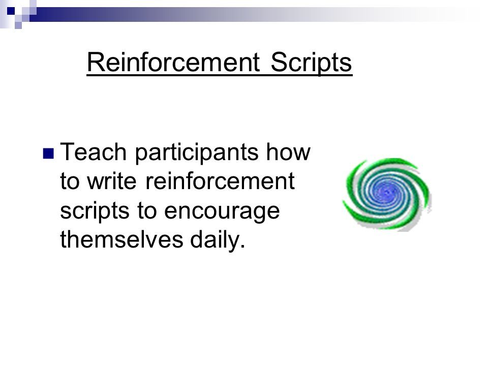 Reinforcement Scripts