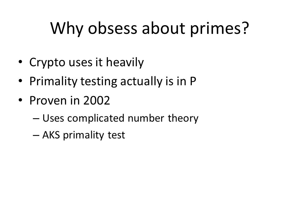 Why obsess about primes