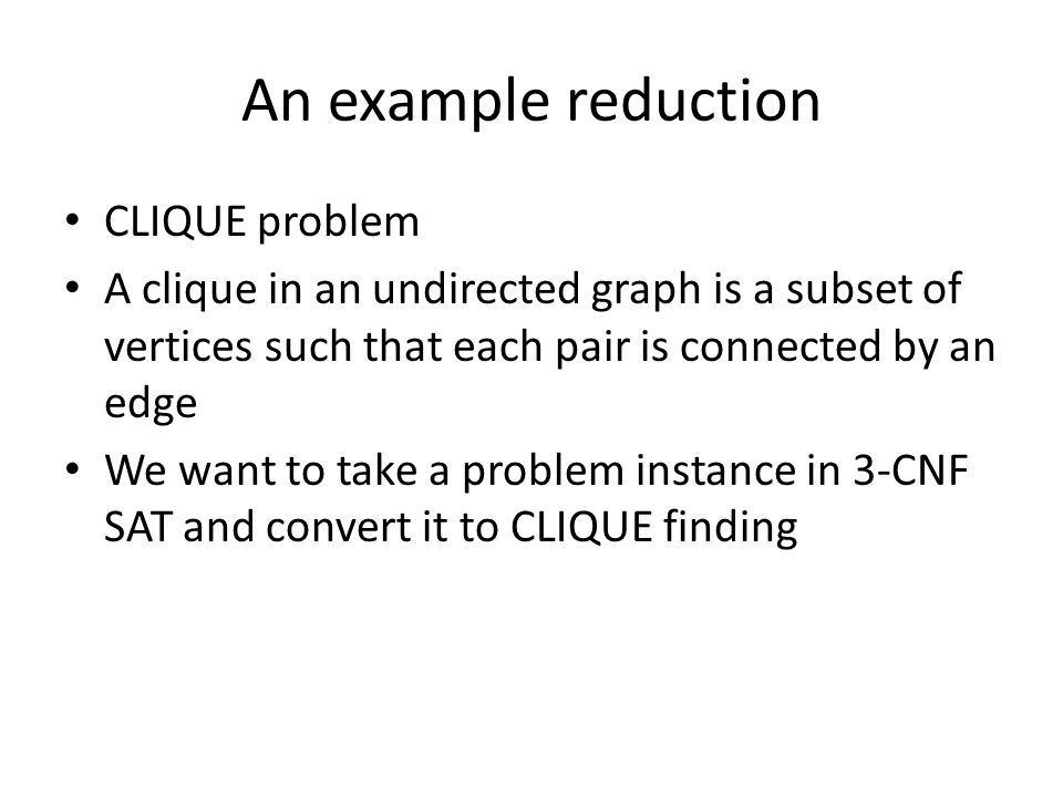 An example reduction CLIQUE problem