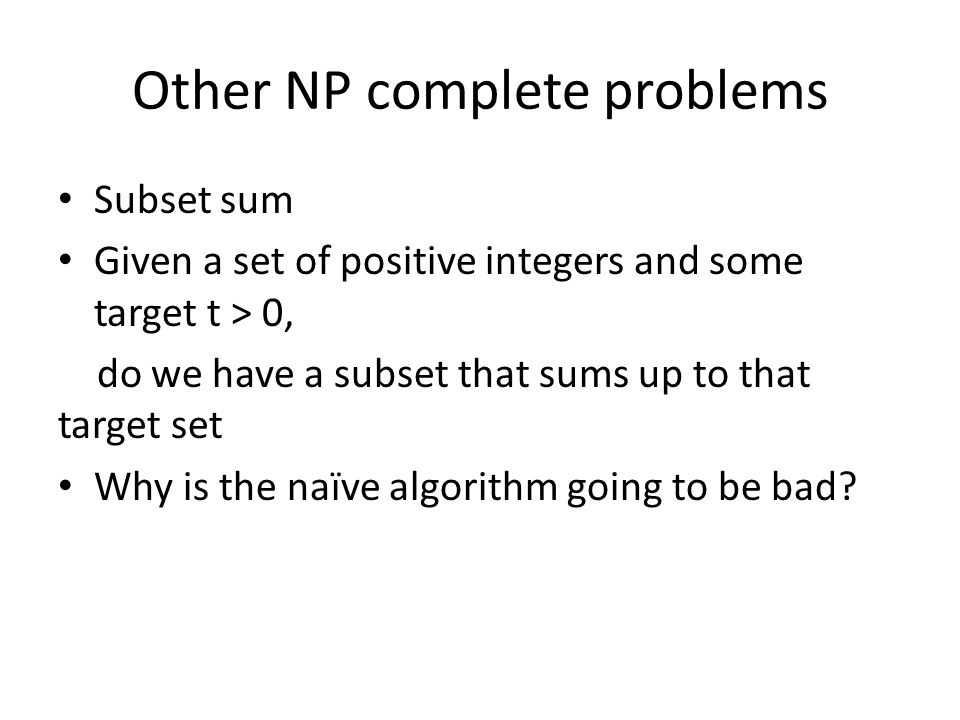 Other NP complete problems