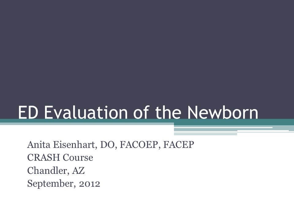 ED Evaluation of the Newborn
