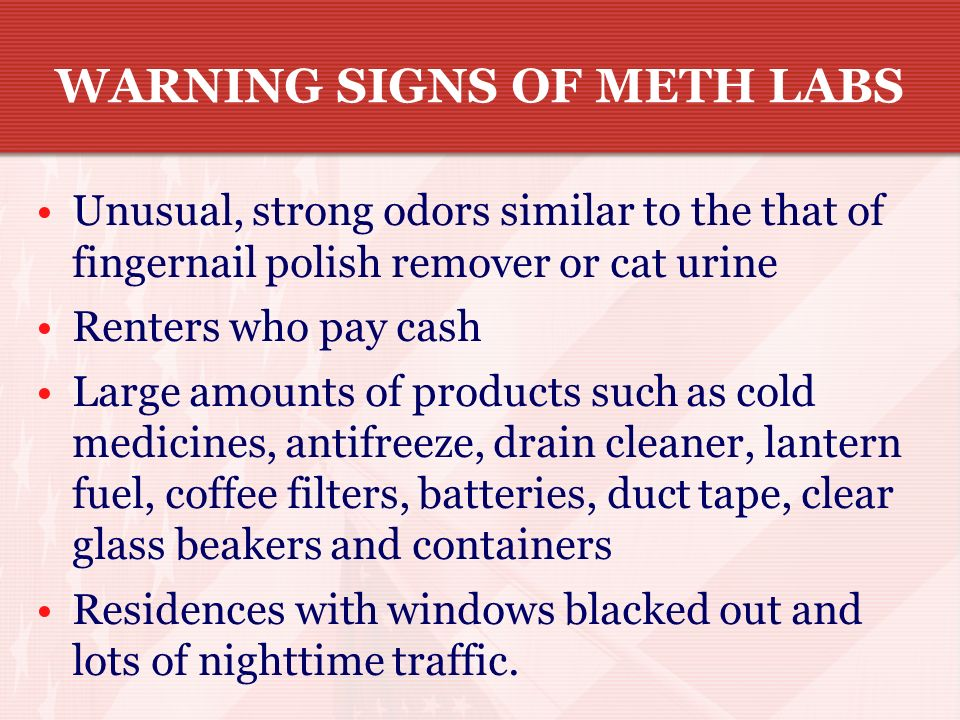 WARNING SIGNS OF METH LABS