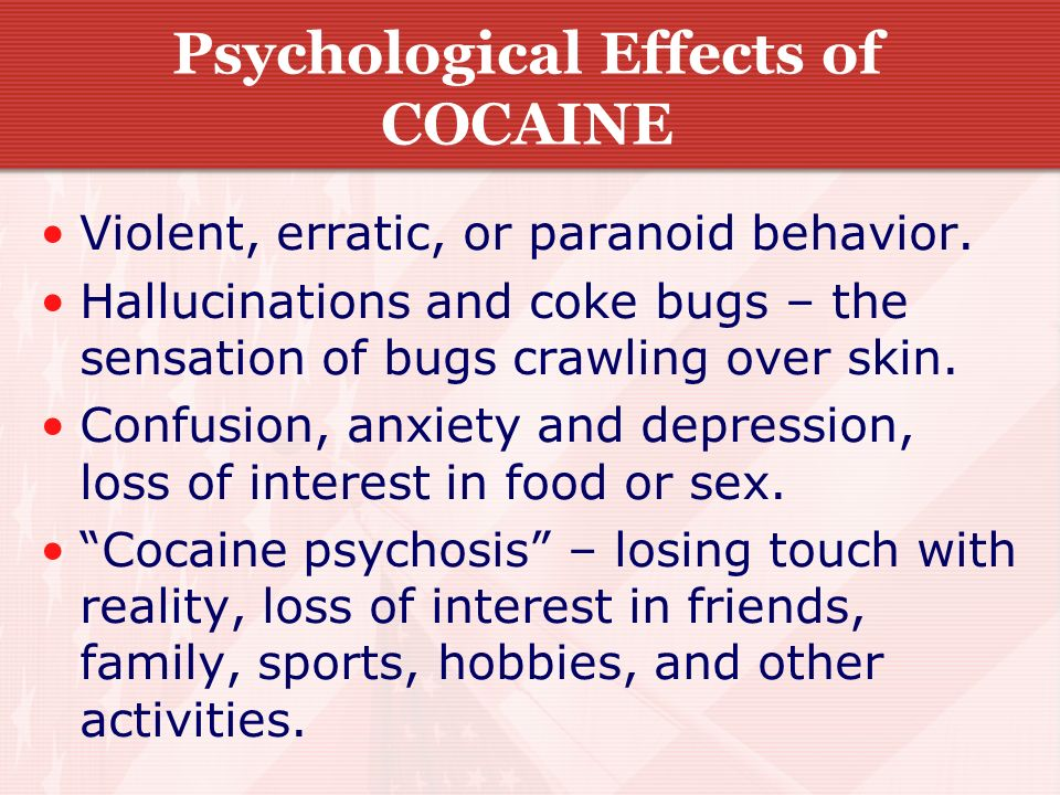 Psychological Effects of COCAINE