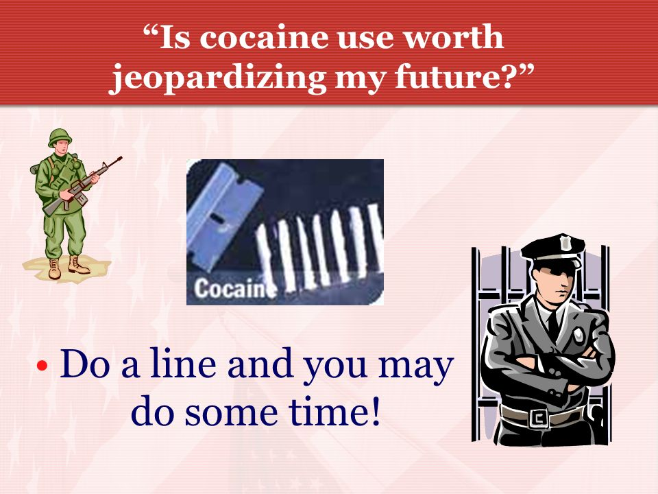 Is cocaine use worth jeopardizing my future