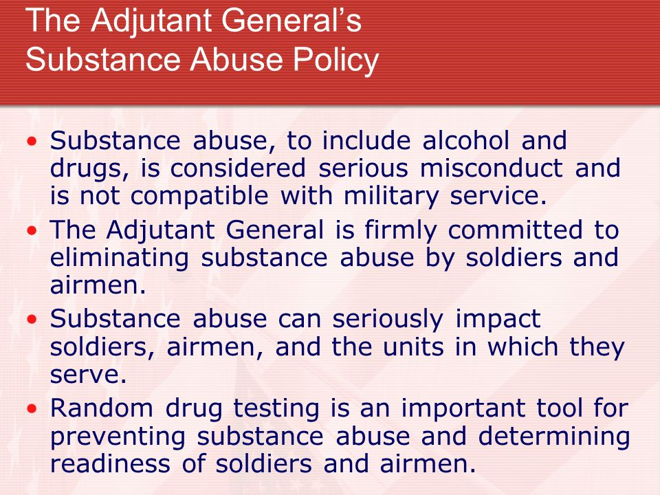 The Adjutant General's Substance Abuse Policy