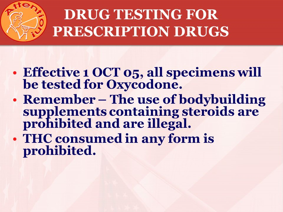 DRUG TESTING FOR PRESCRIPTION DRUGS
