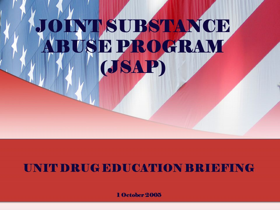 JOINT SUBSTANCE ABUSE PROGRAM (JSAP)