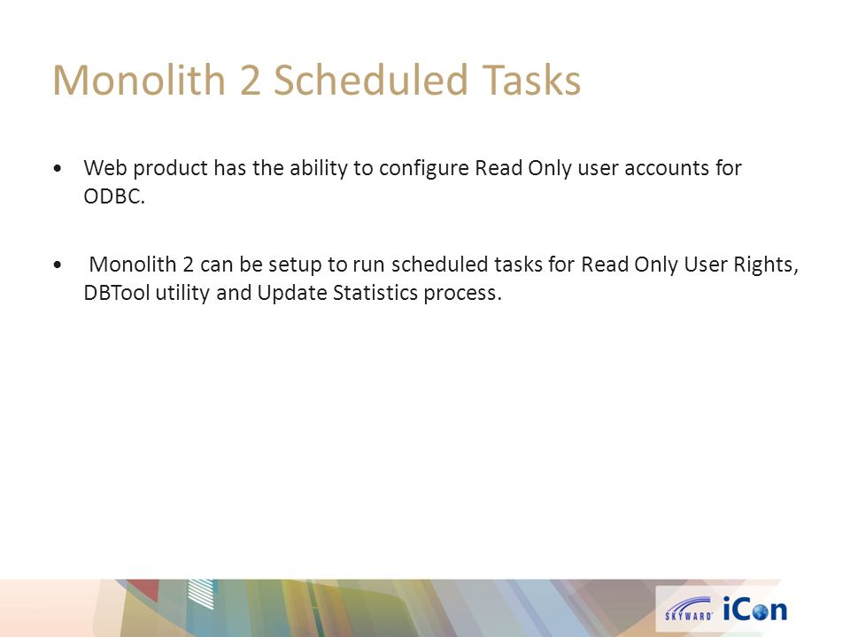 Monolith 2 Scheduled Tasks