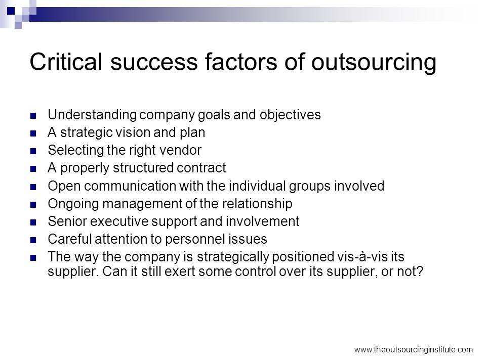 Critical success factors of outsourcing