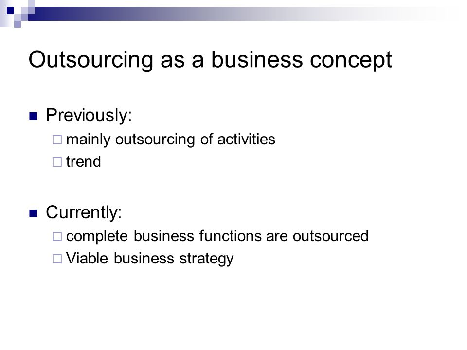 Outsourcing as a business concept