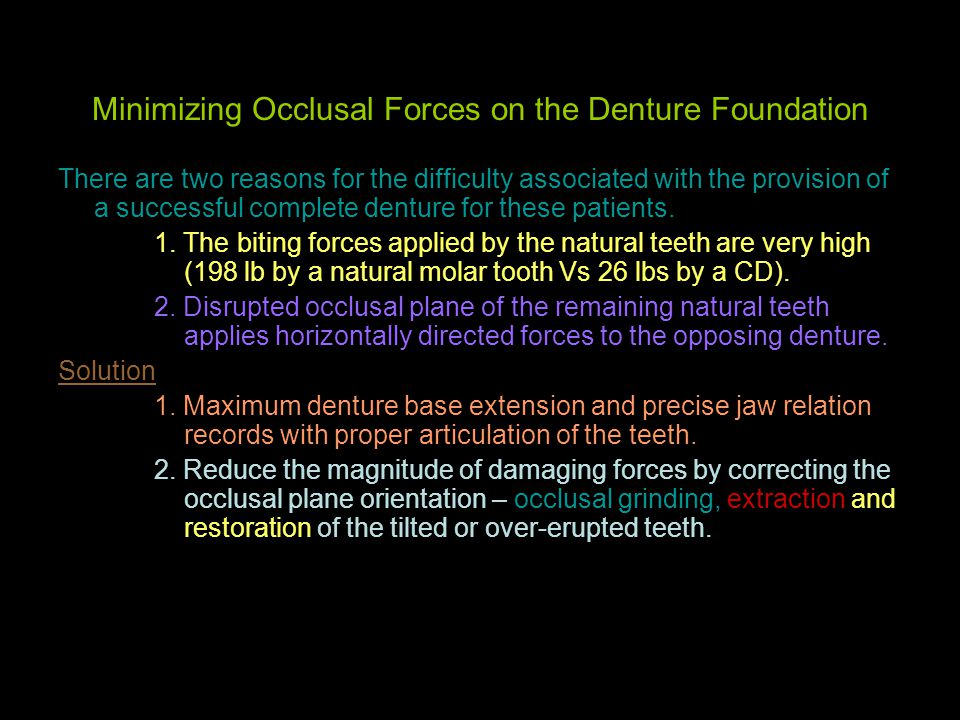 Minimizing Occlusal Forces on the Denture Foundation