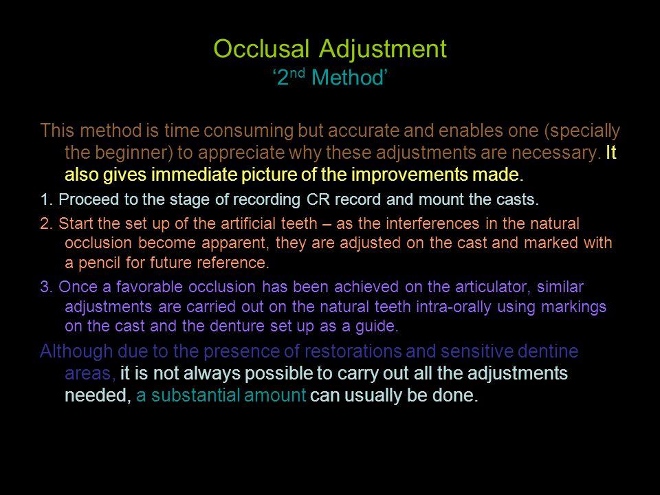 Occlusal Adjustment '2nd Method'