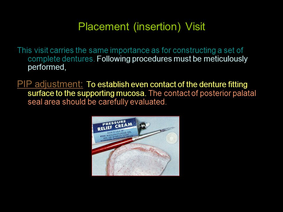 Placement (insertion) Visit