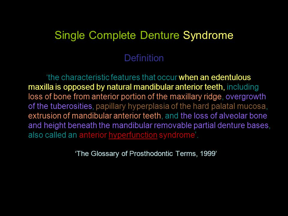 Single Complete Denture Syndrome