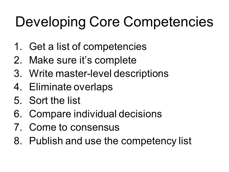 Developing Core Competencies