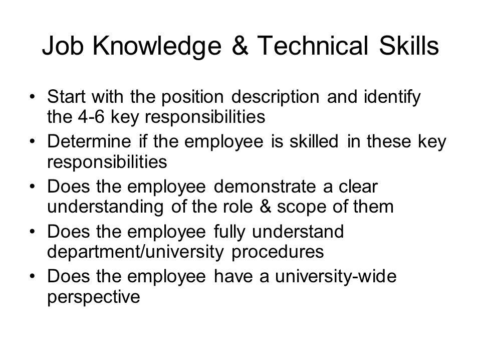 Job Knowledge & Technical Skills