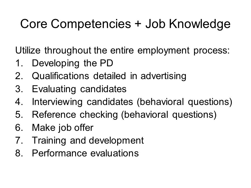 Core Competencies + Job Knowledge