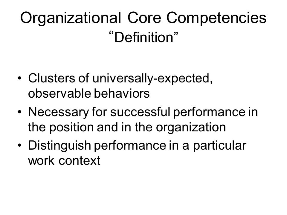 Organizational Core Competencies Definition