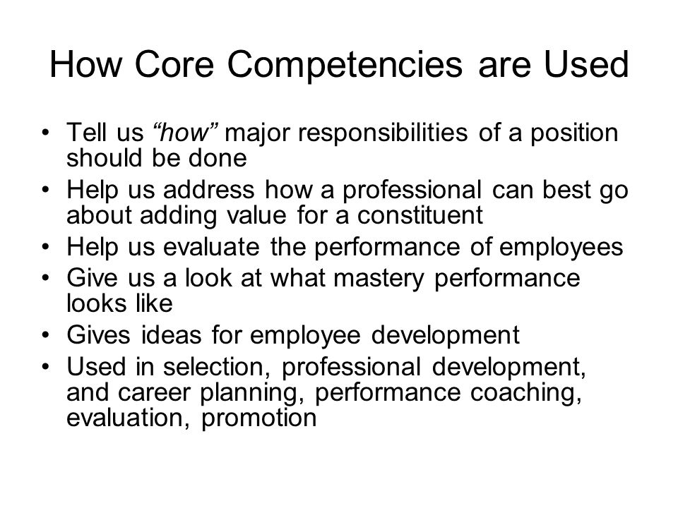 How Core Competencies are Used