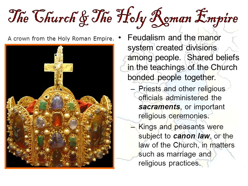 The Church & The Holy Roman Empire
