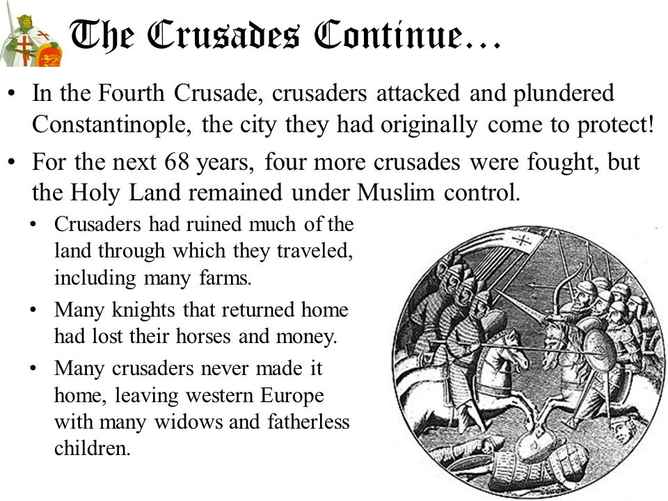 The Crusades Continue…