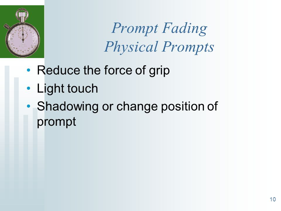 Prompt Fading Physical Prompts
