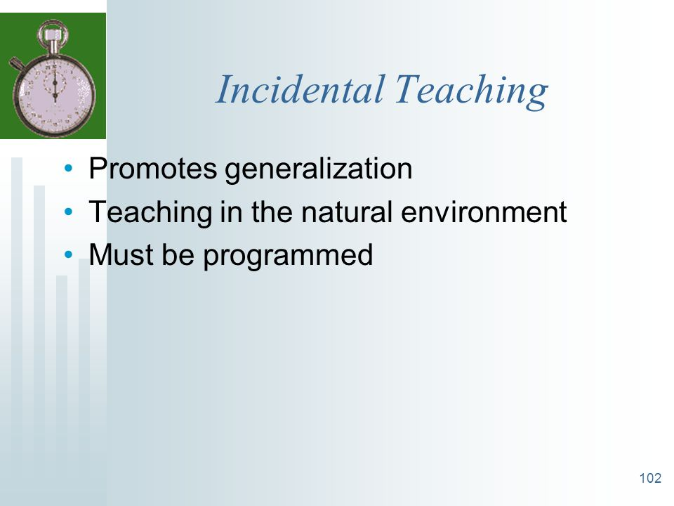 Incidental Teaching Promotes generalization