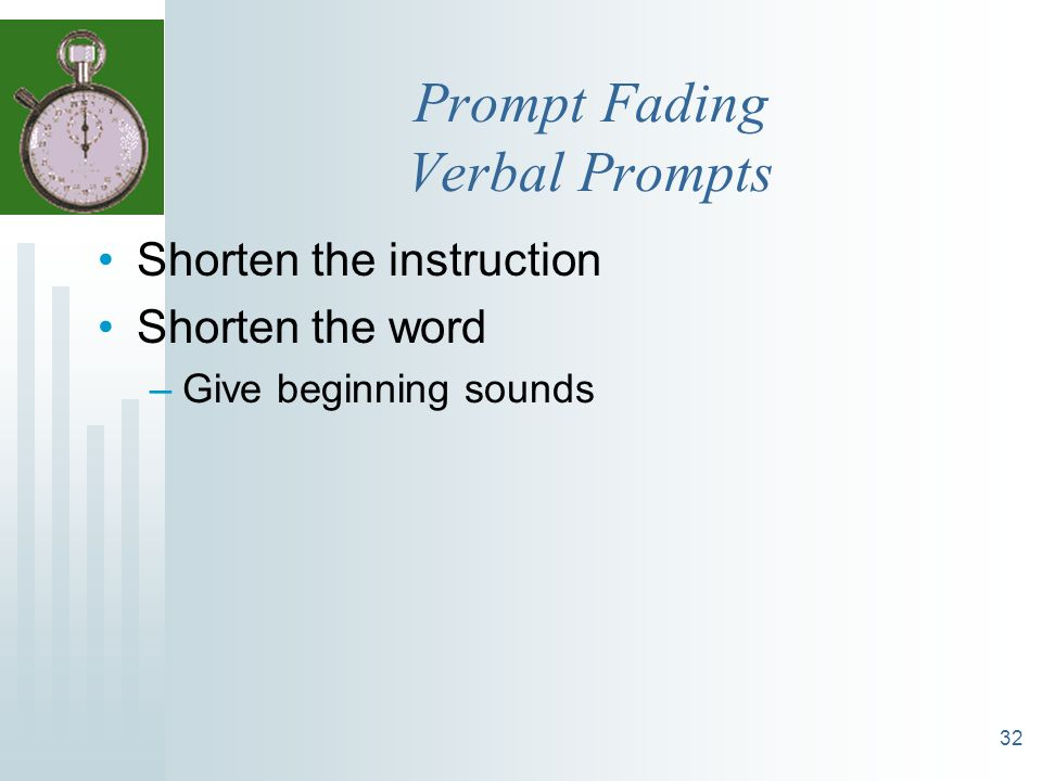Prompt Fading Verbal Prompts