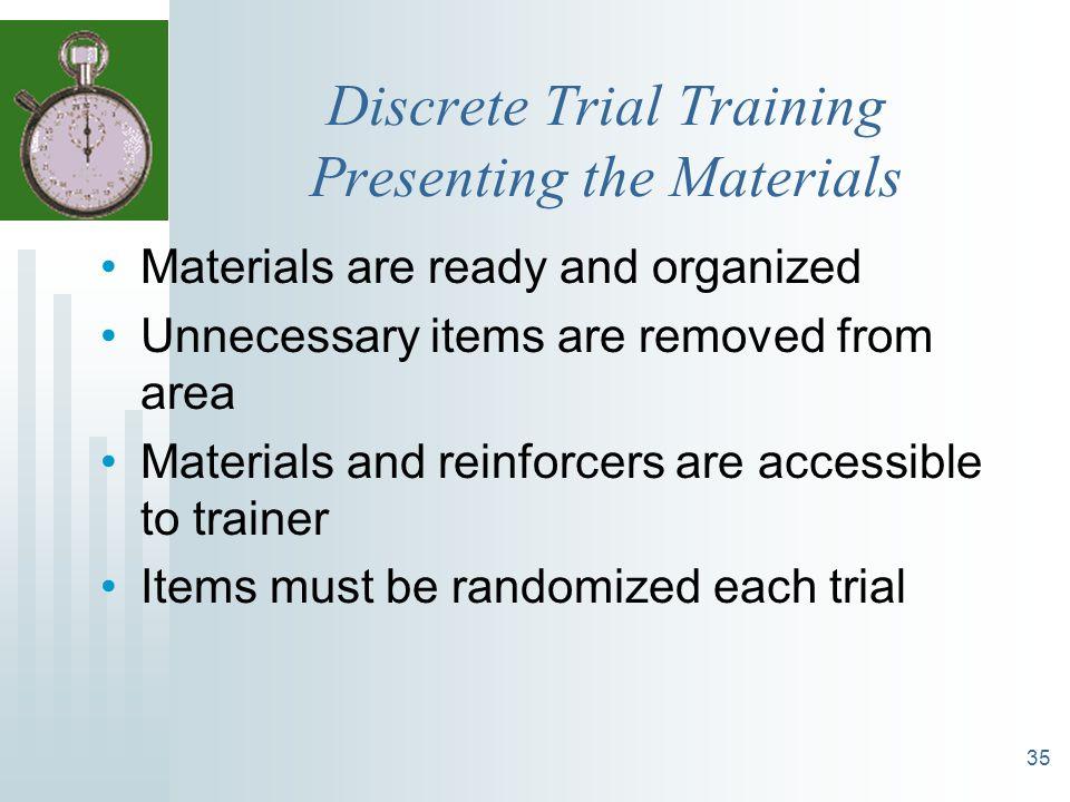 Discrete Trial Training Presenting the Materials