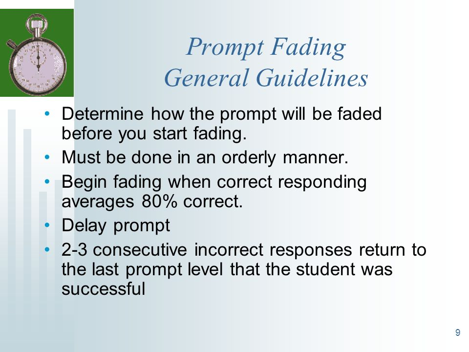 Prompt Fading General Guidelines