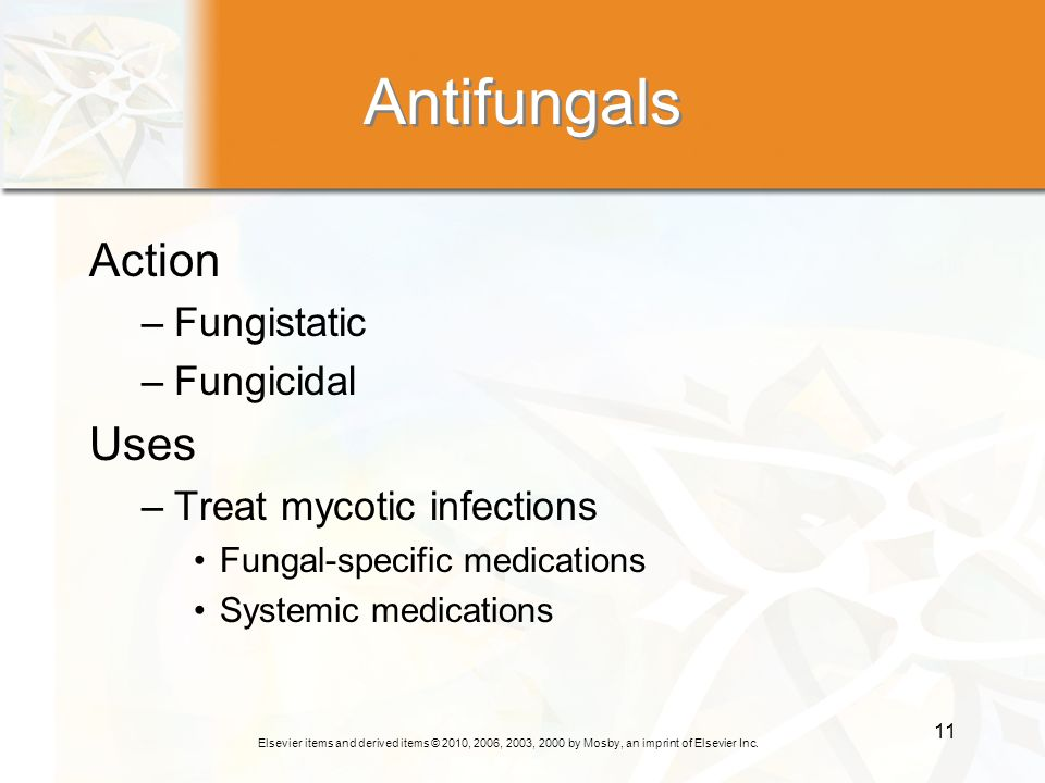 Antifungals Action Uses Fungistatic Fungicidal