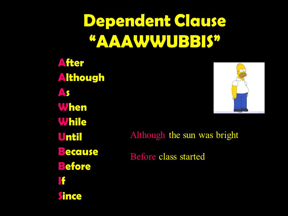 Dependent Clause AAAWWUBBIS