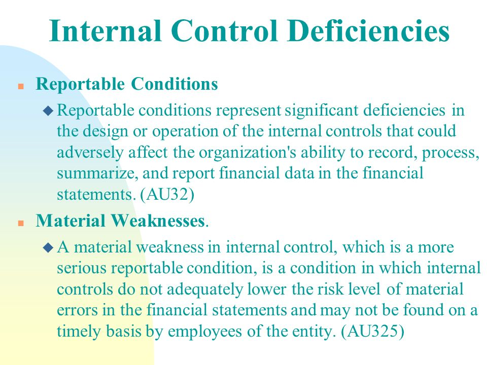Internal Control Deficiencies