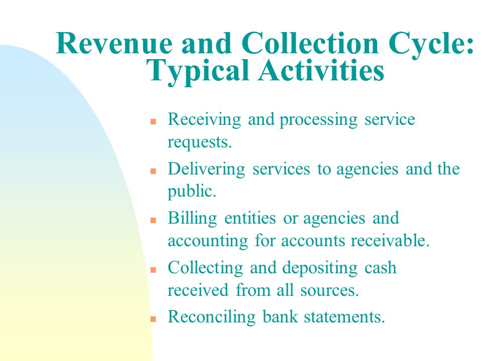 Revenue and Collection Cycle: Typical Activities