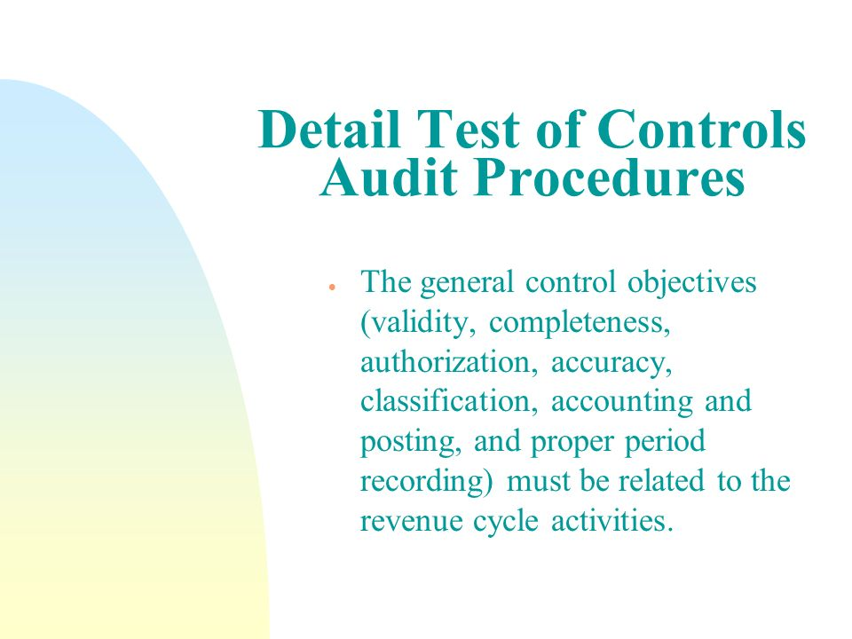 Detail Test of Controls Audit Procedures